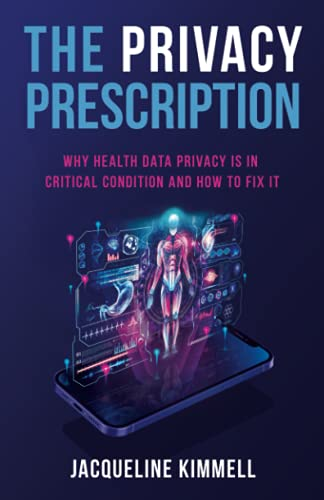 The Privacy Prescription: Why Health Data Privacy Is in Critical Condition and How to Fix It