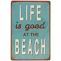 人生はビーチで良いですレトロな金属錫サインプラークポスター壁の装飾アートぼろぼろのシックなギフト-20x30cm