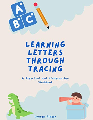 Learning Letters Through Tracing: A Preschool and Kindergarten Workbook