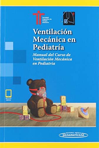 Ventilacion mecanica en pediatria (incluye version digital) (Incluye versión digital)