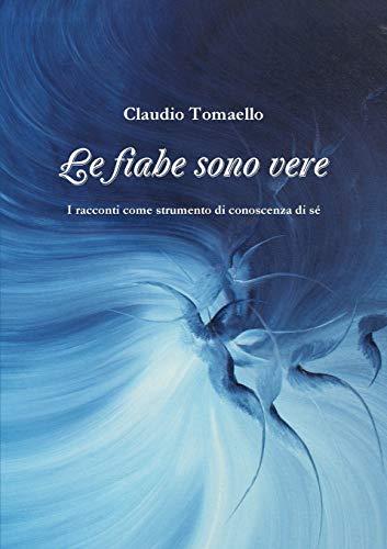 Le fiabe sono vere (Italian Edition)