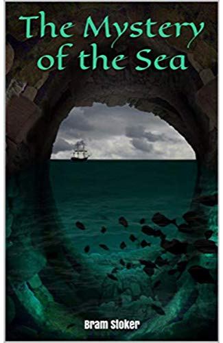 Mystery of the Sea (Illustrated) (English Edition)