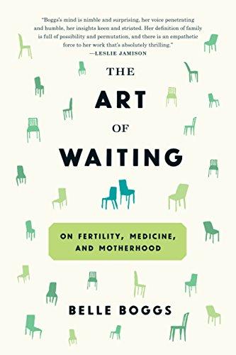 The Art of Waiting: On Fertility, Medicine, and Motherhood (English Edition)