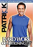 Patrick Goudeau's Hard Work Conditioning 24/7