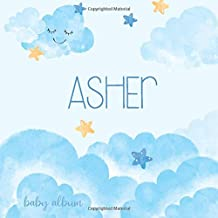 Asher Baby Album: Name Book as a Personalized Newborn Gift for Birthday or Babyshower Party