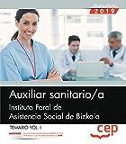 Auxiliar sanitario/a. Instituto Foral de Asistencia Social de Bizkaia. Temario Vol.I: 1
