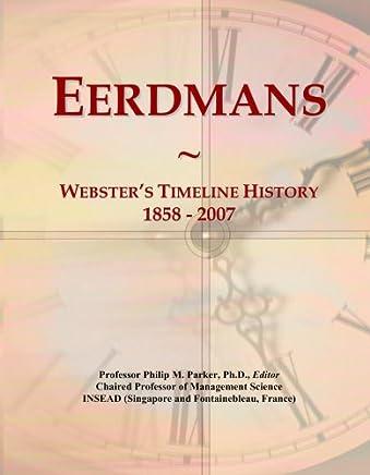 Eerdmans: Websters Timeline History, 1858 - 2007