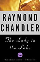 The Lady in the Lake (A Philip Marlowe Novel)