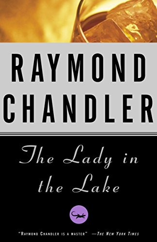 The Lady in the Lake (A Philip Marlowe Novel, Band 4)