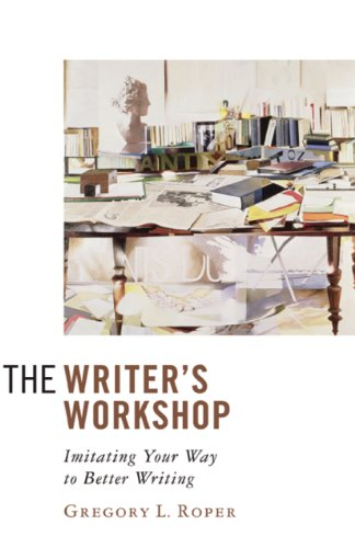 The Writer's Workshop: Imitating Your Way to Better Writing (Best Way To Crack Your Knuckles)