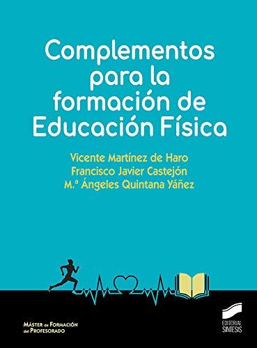 Complementos para La Formación De Educación Física: 06 (Ciencias sociales y humanidades)
