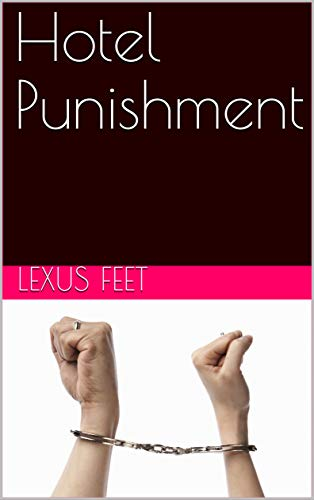 Hotel Punishment (English Edition)
