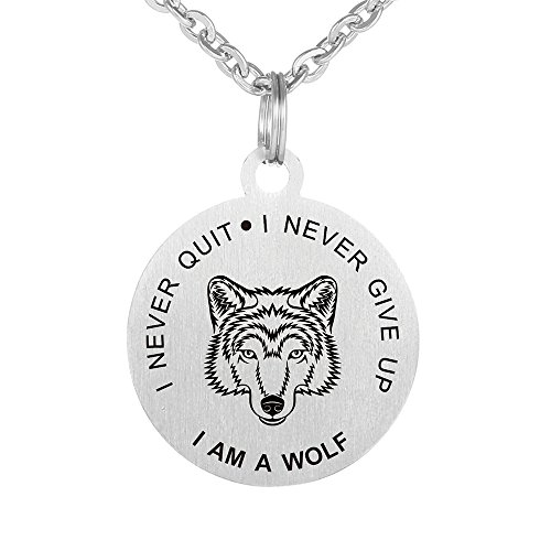 I Never Give Up I Never Quit I am a Wolf Lover Dog Tag Keychain Pendant Necklace