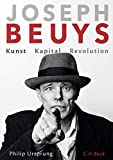 'Joseph Beuys: Kunst Kapital Revolution' von Philip Ursprung