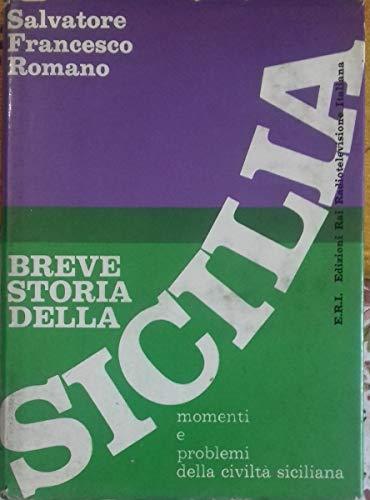 Breve storia della Sicilia - momenti e problemi della civiltà siciliana