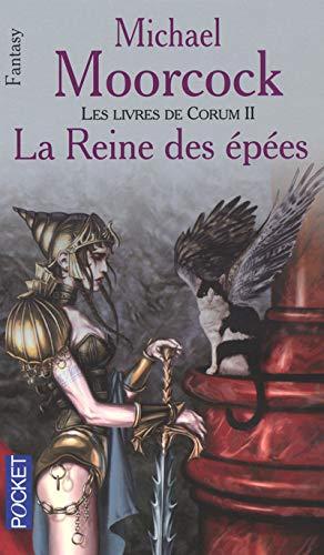 Les Livres de Corum, tome 2 : La reine des épées