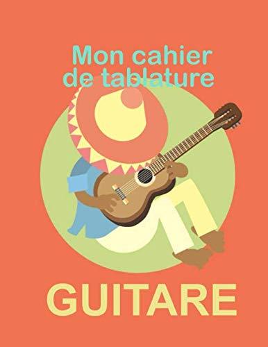 mon cahier de tablature guitare: cahier de musique instrument guitare avec 150 pages de tablature et de portée à compléter en tant que professionnels ou amateurs