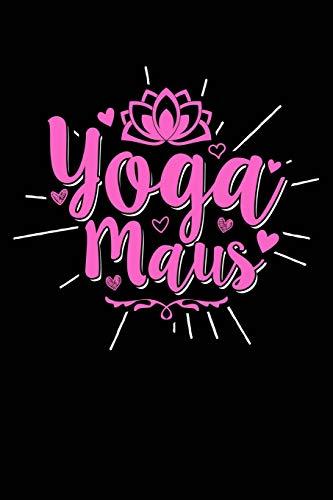 Yoga Maus: Notizbuch für Yogi Yogi Yoga Kleidung Oberteil Top Outfit