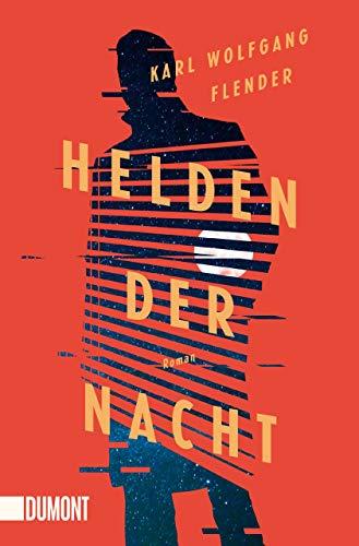 Helden der Nacht: Roman