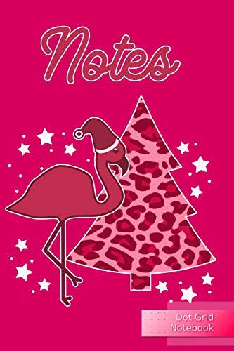 Notes Dot Grid Notebook: Punktraster Notizbuch 120 Seiten Pink Flamingo Journal