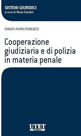 Cooperazione giudiziaria e di polizia in materia penale
