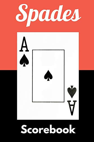 Spades Scorebook: Scoreboards for Spades Game Nights and Tournaments - Playing Card Score Sheet Accessories for Fun with Family and Friends