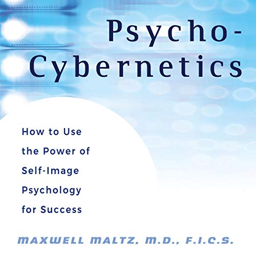 Psycho-Cybernetics: Updated and Revised  By  cover art