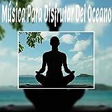 Relajación Mental Música Ambiental