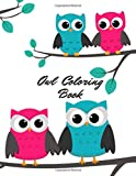 Owls Coloring Book: Owl Designs to Color for Adults Girls and Boys of All Ages . Mandala .