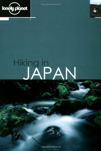 Lonely Planet Hiking in Japan (Lonely Planet Hiking in Japan)の詳細を見る
