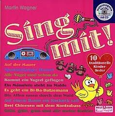 SING MIT - arrangiert für Liederbuch - mit CD [Noten / Sheetmusic] Komponist: WAGNER MARTIN