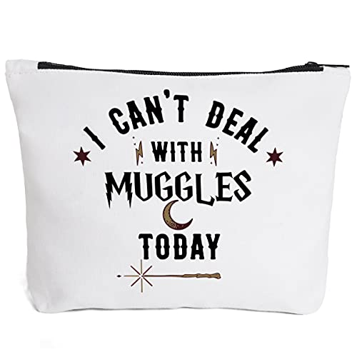 I Cant Deal With Muggles Today-Makeup Bag Pencil Bag Book Lovers Gift for Bookworm Teens Men Women Friends Kids