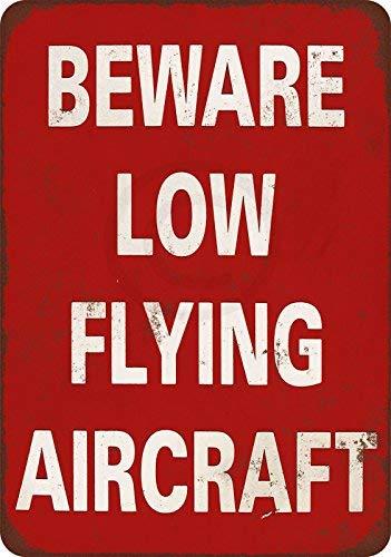 cwb2jcwb2jcwb2j Pas op voor laagvliegende vliegtuigen Vintage Reproductie Metalen bord 8 x 12