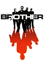 The movie Brother directed by Takeshi Kitano