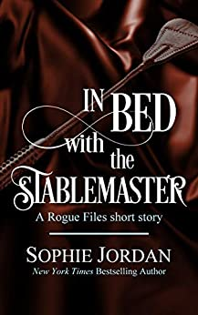In Bed with the Stablemaster by [Sophie  Jordan]