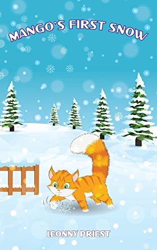 Mango's First Snow (The Adventures of Mango, Band 3)