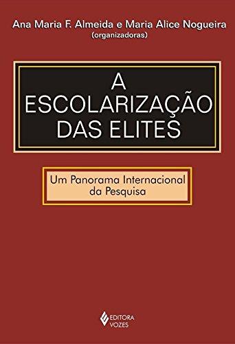 Escolarização das elites: Um panorama internacional da pesquisa