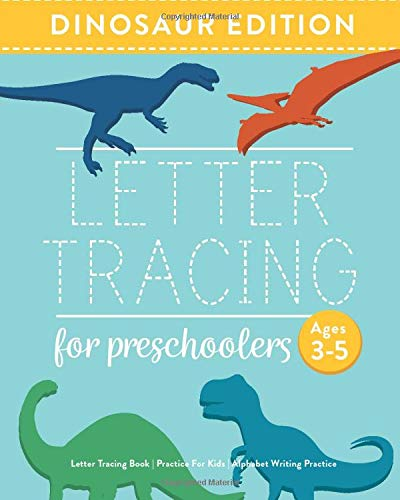 Letter Tracing Book for Preschoolers: Letter Tracing Book, Practice For Kids, Ages 3-5, Alphabet Wri