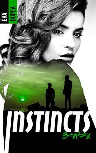 Instincts - Tome 3 par [Éva Dupea]