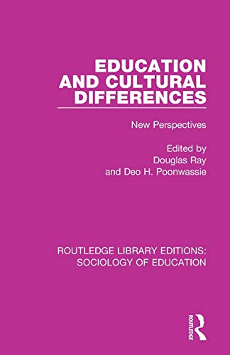 Education and Cultural Differences: New Perspectives (Routledge Library Editions: Sociology of Education, Band 44)