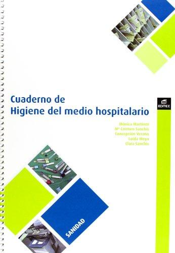 Cuaderno de Higiene en el medio hospitalario (Cuadernos de T