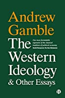 The Western Ideology and Other Essays