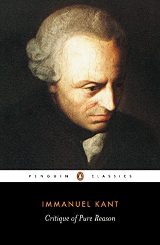 Critique of Pure Reason (Penguin Classics)