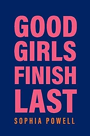 Good Girls Finish Last