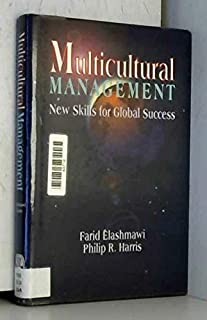 Multicultural Management: New Skills for Global Success