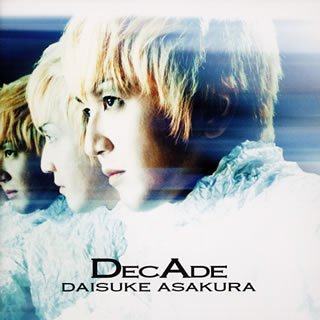 DecAde~The Best of Daisuke Asakura