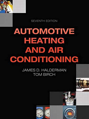 Automotive Heating and Air Conditioning (Halderman Automotive Series)