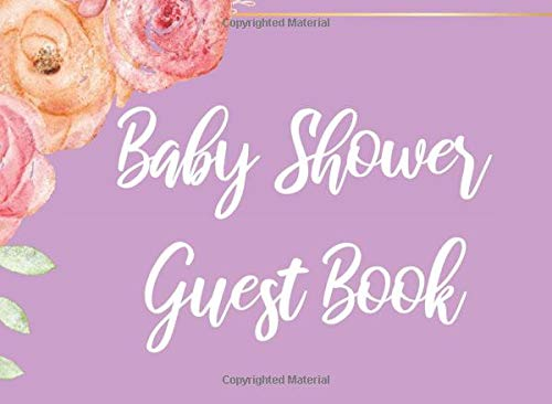 Baby Shower Guest Book: Light Purple Lavender Chic Floral Baby Shower Guest Book - Includes a Place for Guests to Write a Special Note