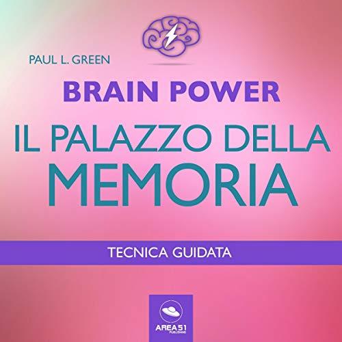 Brain Power. Il palazzo della memoria copertina
