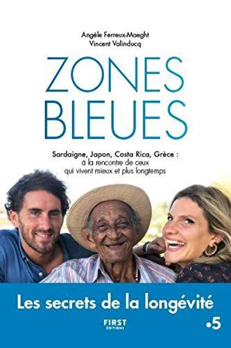 Zones bleues - Les secrets de la longévité